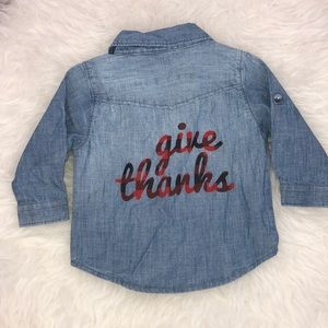 "Other - Baby ""Give Thanks"" long sleeve chambray top 6-12m"